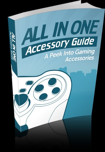 All In One Accessory Guide ebook by Anonymous