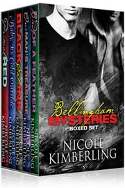 Bellingham Mysteries - The Boxed Set ebook by Nicole Kimberling