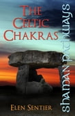 Shaman Pathways - The Celtic Chakras