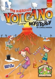 The Voracious Volcano Mystery ebook by Carole Marsh