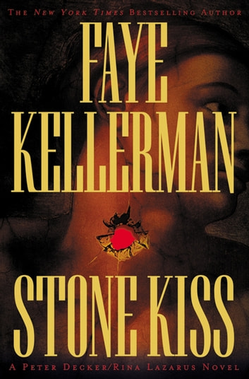 Stone Kiss ebook by Faye Kellerman