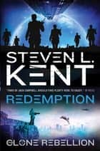 The Clone Redemption ebook by Steven L. Kent