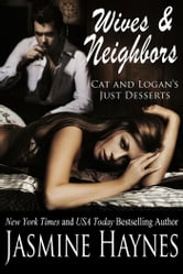 Wives and Neighbors Two - Book 2 ebook by Jasmine Haynes,Jennifer Skully