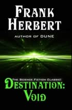Destination: Void eBook by Frank Herbert