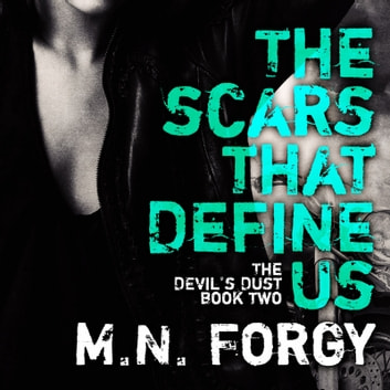 The Scars That Define Us audiobook by M. N. Forgy