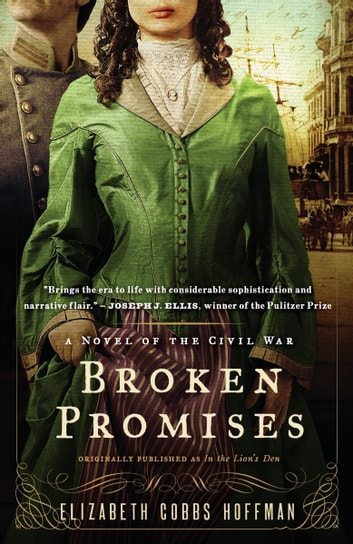 Broken Promises - A Novel of the Civil War ebook by Elizabeth Hoffman