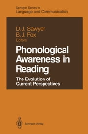 Phonological Awareness in Reading - The Evolution of Current Perspectives ebook by Diane J. Sawyer,Barbara J. Fox