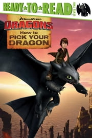 How to Pick Your Dragon - With Audio Recording ebook by Erica David