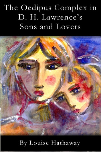 oedipus complex life main character reflected d h lawrence