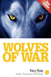 Wolves of War ebook by Tracy Ross