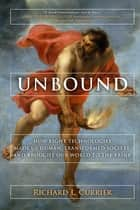 Unbound ebook by Richard L Currier