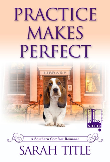 Practice Makes Perfect ebook by Sarah Title