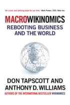 MacroWikinomics - New Solutions for a Connected Planet ebook by Don Tapscott