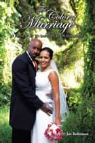 The Color of Marriage ebook by Joe Robinson