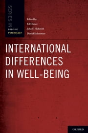 International Differences in Well-Being ebook by Ed Diener,Daniel Kahneman,John Helliwell