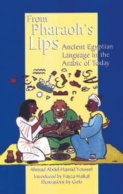 From Pharoah's Lips ebook by Youssef Youssef