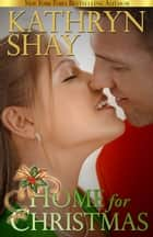 Home for Christmas ebook by Kathryn Shay
