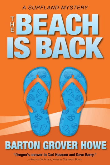 The Beach is Back - A Surfland Mystery ebook by Barton Grover Howe