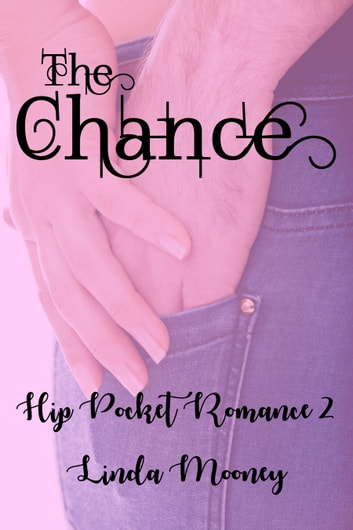 The Chance ebook by Linda Mooney