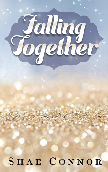 Falling Together ebook by Shae Connor