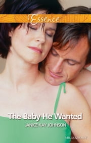 The Baby He Wanted ebook by Janice kay Johnson
