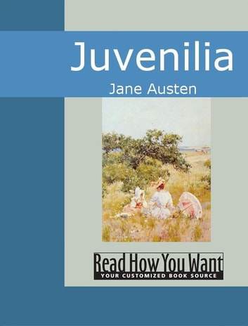 Juvenilia ebook by Jane Austen