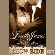 Slow Ride - A Rough Riders Short audiobook by Lorelei James