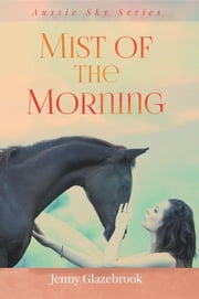 Mist of the Morning ebook by Jenny Glazebrook