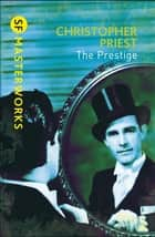 The Prestige ebook by