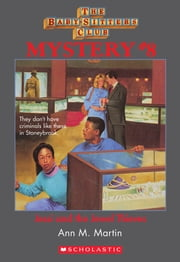 The Baby-Sitters Club Mystery #8: Jessi and the Jewel Thieves ebook by Ann M. Martin