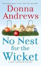 No Nest for the Wicket ebook by Donna Andrews