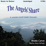The Angels' Share audiobook by Brooks Carver