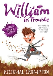 William in Trouble ebook by Richmal Crompton,Thomas Henry,Alex T. Smith