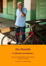Collected Newsletter ebook by Jim Humble,Jim Humble Verlag