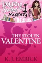 The Stolen Valentine ebook by K.J. Emrick