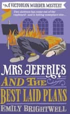 Mrs Jeffries and the Best Laid Plans ebook by Emily Brightwell