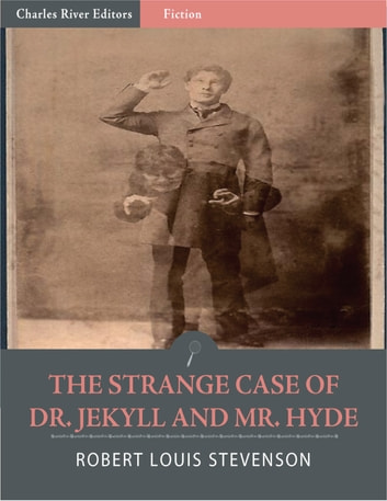 The Strange Case of Dr. Jekyll and Mr. Hyde (Illustrated Edition) ebook by Robert Louis Stevenson