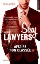 Sexy Lawyers Saison 3 Affaire non classée ebook by Emma Chase, Robyn stella Bligh