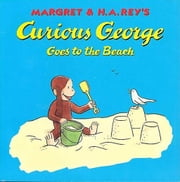 Curious George at the Beach ebook by H. A. Rey