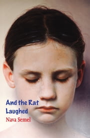 And The Rat Laughed ebook by Nava Semel