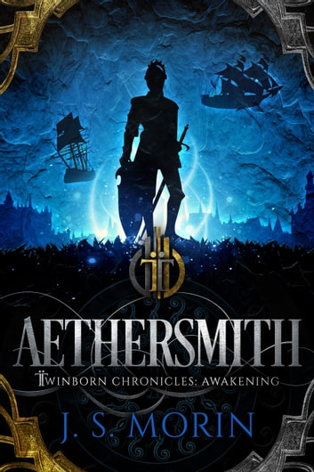 Aethersmith ebook by J.S. Morin