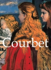 Courbet ebook by Patrick Bade