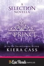 The Prince ebook by Kiera Cass