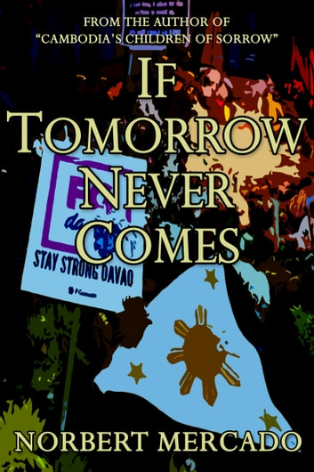 If Tomorrow Never Comes ebook by Norbert Mercado