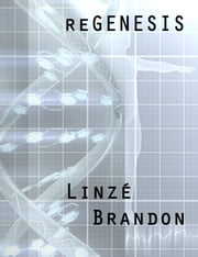 reGENESIS ebook by Linzé Brandon