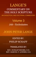 Lange's Commentary on the Holy Scripture, Volume 3 ebook by Lange, John Peter