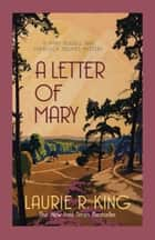 A Letter of Mary ebook by Laurie R. King