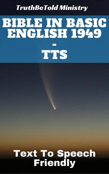 Bible in Basic English 1949 - TTS - Text To Speech Friendly ebook by TruthBeTold Ministry