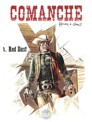 Comanche - Volume 1 - Red Dust ebook by Hermann, GREG