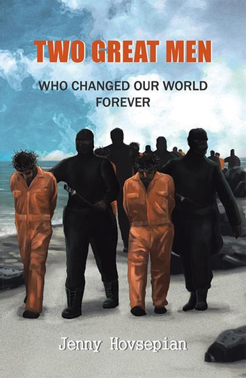 Two Great Men - Who Changed Our World Forever ebook by Jenny Hovsepian
